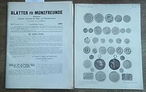 Blätter für Münzfreunde. Vierunddreissigster ( 34.) Jahrgang: Blätter für Münzfreunde.