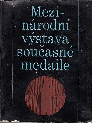 Mezinarodni vystava soucasne medaile. Ausstellungen in Prag: Prochazka, Vaclav ;