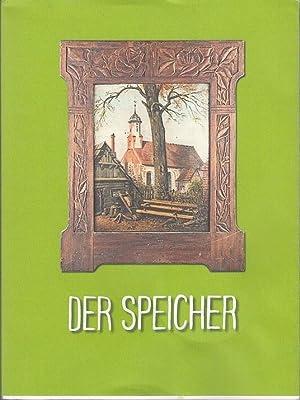 Der Speicher. Heft 15. Jahresschrift . INHALT: Speicher, Der. -