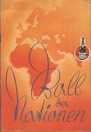 Ball der Nationen. Welt - Uraufführung 27.: Metropol- Theater Berlin.