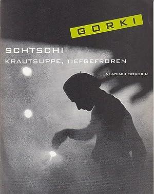 Schtschi . Krautsuppe tiefgefroren. 51. Spielzeit 2002: Maxim Gorki Theater
