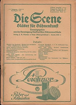 Die Scene. XII. Jahrgang, Heft 7/8, Juli: Scene, Die. -
