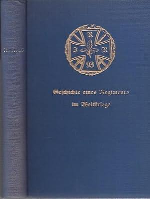 R.I.R. 93 Geschichte eines Regiments im Weltkriege.: Sievers, Adolf (Bearb.,