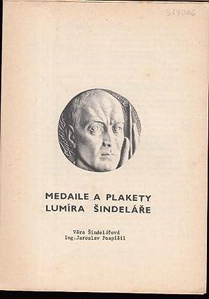 Medaile a Plakety Lumira Sindelare.: Sindelarova, Vera /