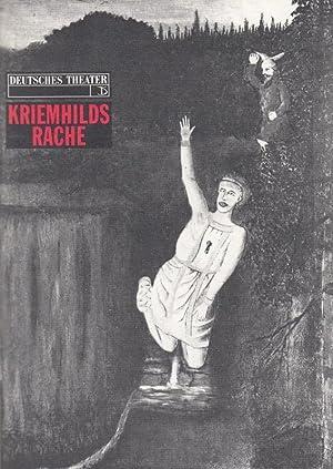 Kriemhilds Rache. Ein deutsches Trauerspiel. Fassung des: Deutsches Theater und