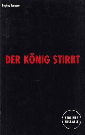 Der König stirbt. Spielzeit 1996 / 1997.: Berliner Ensemble. Eugene