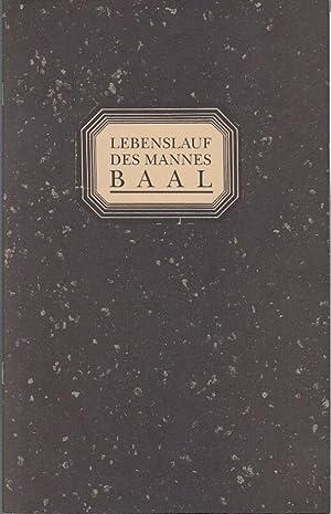 Lebenslauf des Mannes Baal. Spielzeit 1992 /: Berliner Ensemble. Bertolt