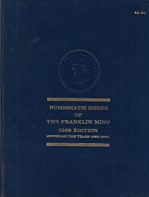 Numismatic issues of the Franklin Mint. 1969: Franklin Mint. -