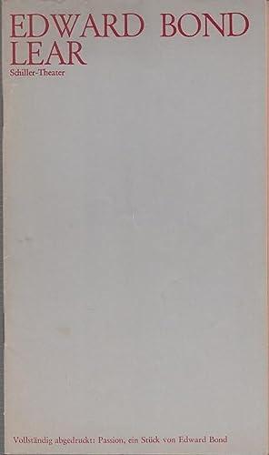 Lear. Spielzeit 1972 / 1973. Heft 18.: Schiller-Theater Berlin-Charlottenburg. Generalintendant
