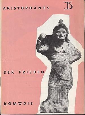 Der Frieden. Komödie. Spielzeit 1962 / 1963.: Deutsches Theater. Staatstheater.