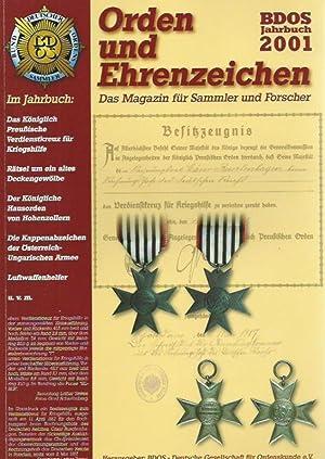 Orden und Ehrenzeichen. BDOS Jahrbuch 2001. Das: BDOS - Deutsche