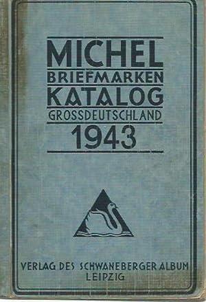 Michel Briefmarken Katalog Grossdeutschland 1943.: Michel Katalog. -