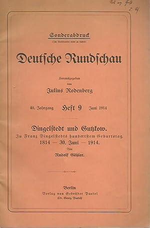 Dingelstedt und Gutzkow. Zu Franz Dingelstedts hundertstem: Göhler, Rudolf: