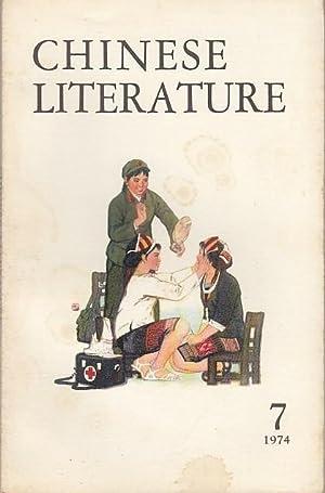 Chinese Literature - No. 7, 1974. Content: Chinese Literature.-
