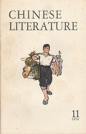 Chinese Literature - No. 11, 1974. Content: Chinese Literature.-