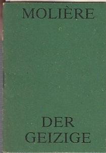 Der Geizige, Komödie. Spielzeit 1980 / 1981.: Berlin, Volksbühne, Moliere.