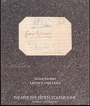 Leonce und Lena. Lustspiel. Spielzeit 1988 /: Berlin, Theater der