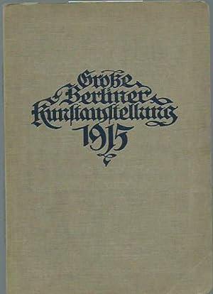Große Berliner Kunstausstellung 1915. Katalog mit 580: Berlin. - Kunst