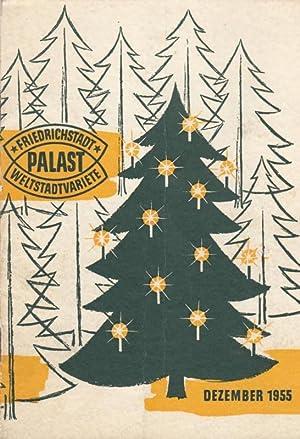 Fröhliche Weihnachten. Musikalische Leitung Koenig, Georg. Arrangements: Friedrichstadt - Palast.