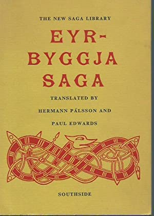Eyrbyggja Saga. Translated and Introduction by Hermann: Palsson, Hermann and