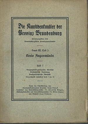 Die Kunstdenkmäler der Provinz Brandenburg. Band III,: Kreis Angermünde. -