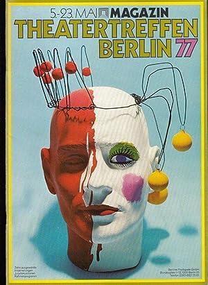 Theatertreffen Berlin `77. 5. - 23. Mai.: Berliner Festspiele. Intendant