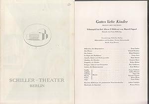 Gottes liebe Kinder. Manon des Sources. Spielzeit: Schiller Tehater Berlin.