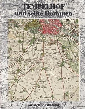 Tempelhof und seine Dorfauen : Tempelhof -: Berlin Tempelhof. -