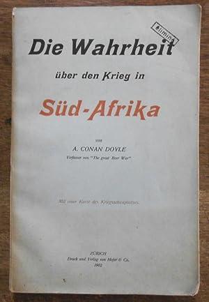 Die Wahrheit über den Krieg in Süd-Afrika: Conan Doyle, Sir