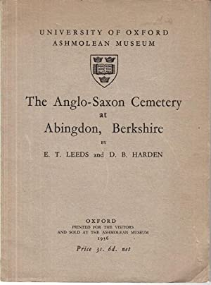 The Anglo-Saxon Cemetery at Abingdon, Berkshire.: Leeds, E.T. -
