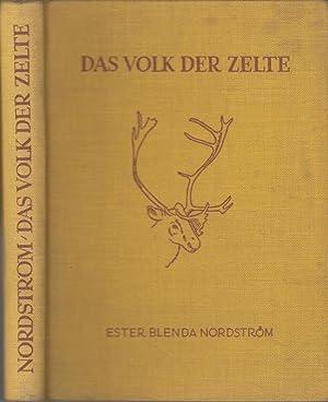 Das Volk der Zelte - Ein Sommer: Nordström, Ester Blenda: