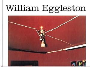 William Eggleston.: Eggleston, William: