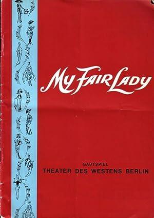 Programm-Heft zu 'My Fair Lady'. Nach Bernard: Shaw, George Bernard.