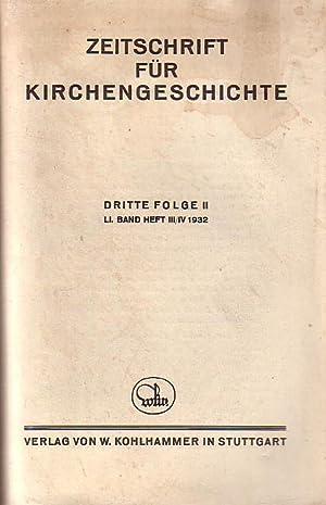 Zeitschrift für Kirchengeschichte. Dritte Folge II, LI.: Seeberg, Erich und