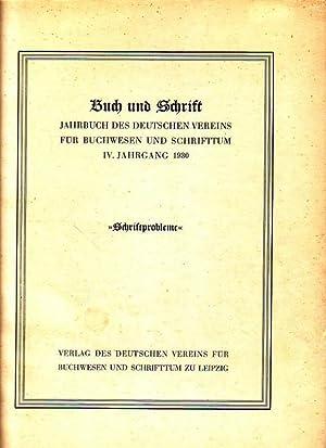 Buch und Schrift IV. Jahrgang 1930, Jahrbuch: Buch und Schrift.
