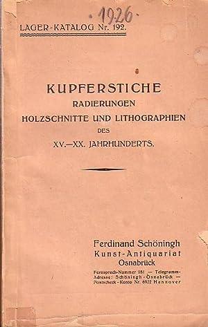 Kupferstiche, Radierungen, Holzschnitte und Lithographien des XV.-XX.: Schöningh, Ferdinand