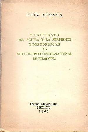 Manifesto del Aguila y la Serpente y: Acosta, Jose Antonio