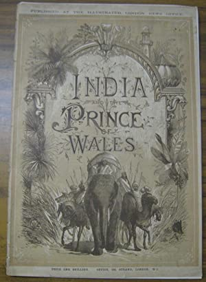 India and the Prince of Wales. Published at the Illustrated London News Office.