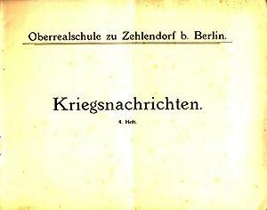 Kriegsnachrichten. 4. Heft, 1916. Oberrealschule zu Zehlendorf: Kersten, Oberlehrer (Autor):