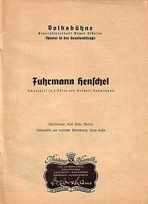 Programmheft zu 'Fuhrmann Henschel'. Schauspiel in 5: Berlin. - Hauptmann,