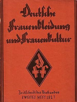 Deutsche Frauenkleidung und Frauenkultur. Herausgeber: Verband für: Deutsche Frauenkleidung und