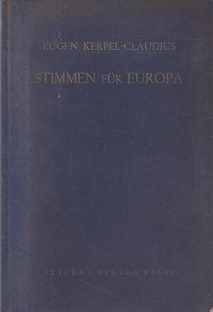 Stimmen für Europa. Ein Chor ungarischer freier: Kerpel-Claudius, Eugen