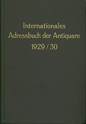 Internationales Adressbuch der Antiquare / International Directory: Antiquarsadressbuch -