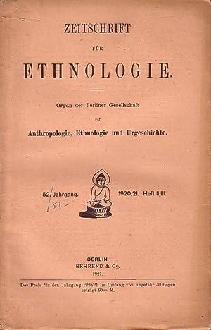 Zeitschrift für Ethnologie. Organ der Berliner Gesellschaft: Zeitschrift für Ethnologie.