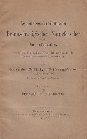 Lebensbeschreibungen Braunschweigischer Naturforscher und Naturfreunde, verstorbener ehemaliger: Blasius, Wilhelm: