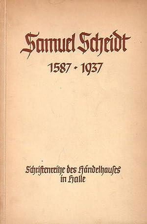 Samuel Scheidt 1587 - 1937. Festschrift aus: Scheidt, Samuel