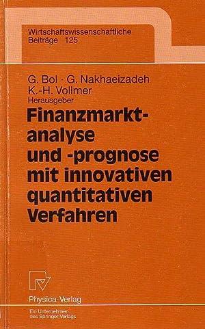 Finanzmarktanalyse und-prognose mit innovativen quantitativen Verfahren : Bol, G. ;