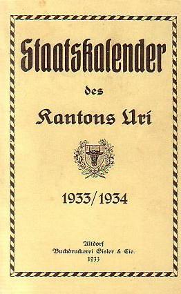 Staatskalender des Kantons Uri 1933 / 1934.: Uri, Schweizer Kanton. -