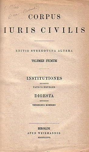 Corpus Iuris Civilis. Ed. stereotypa altera. Vol.: Corpus Iuris Civilis.