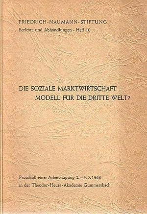 Die soziale Marktwirtschaft - Modell für die: Frickhöffer, Wolfgang und